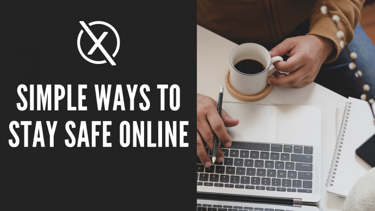 Simple Ways to Stay Safe Online